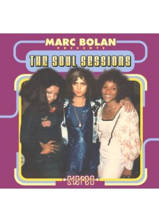 Marc Bolan Presents: The Soul Sessions Featuring Sister Pat Hall & Gloria Jones