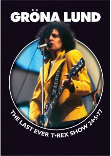 Grona Lund  May '77                  The  Last T REX Concert                             Souvenir Brochure