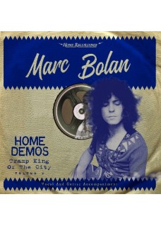 Marc Bolan   Home demos  Volume two          Tramp King of the City
