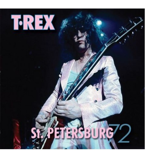 T.REX     St Petersburg '72     Mail order only