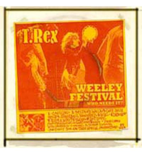 T. Rex:                    Weeley Festival - CD   **SOLD OUT **